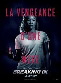 regarder breaking in 2018 film complet streaming vf francais fr supers cine. Black Bedroom Furniture Sets. Home Design Ideas